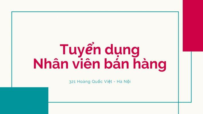 Tuyển dụng nhân viên bán hàng tại Hà Nội
