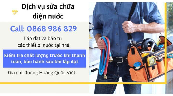 Dịch vụ Sửa chữa điện nước ở đường Hoàng Quốc Việt